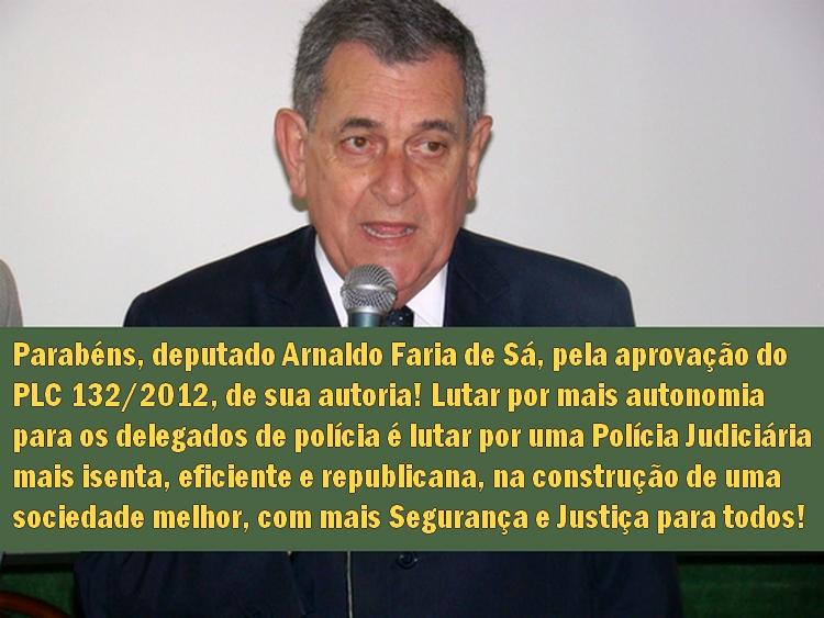 Deputado Arnaldo Faria de Sá - PLC 132